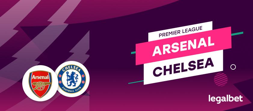 Arsenal - Chelsea: ponturi pariuri fotbal Premier League