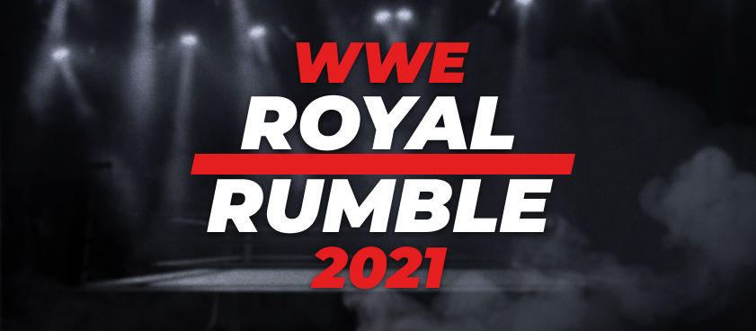 WWE Royal Rumble 2021 Start Time, Winners and Predictions