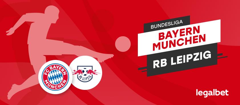 Bayern vs RB Leipzig – cote la pariuri, ponturi si informatii