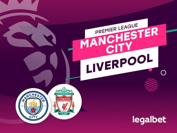 Rafa: Manchester City- Liverpool: analiza, statistici, ponturi pariuri.
