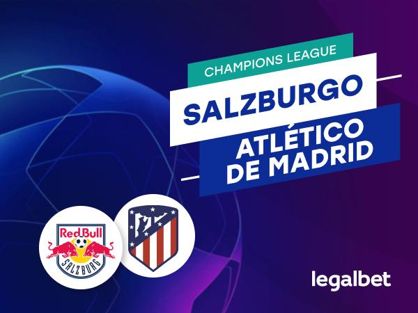 Antxon Pascual: Apuestas y cuotas Salzburgo - Atlético de Madrid, Champions League 2020/21.