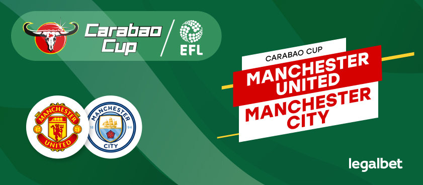 Apuestas y cuotas Manchester United - Manchester City, Carabao Cup 2020/21