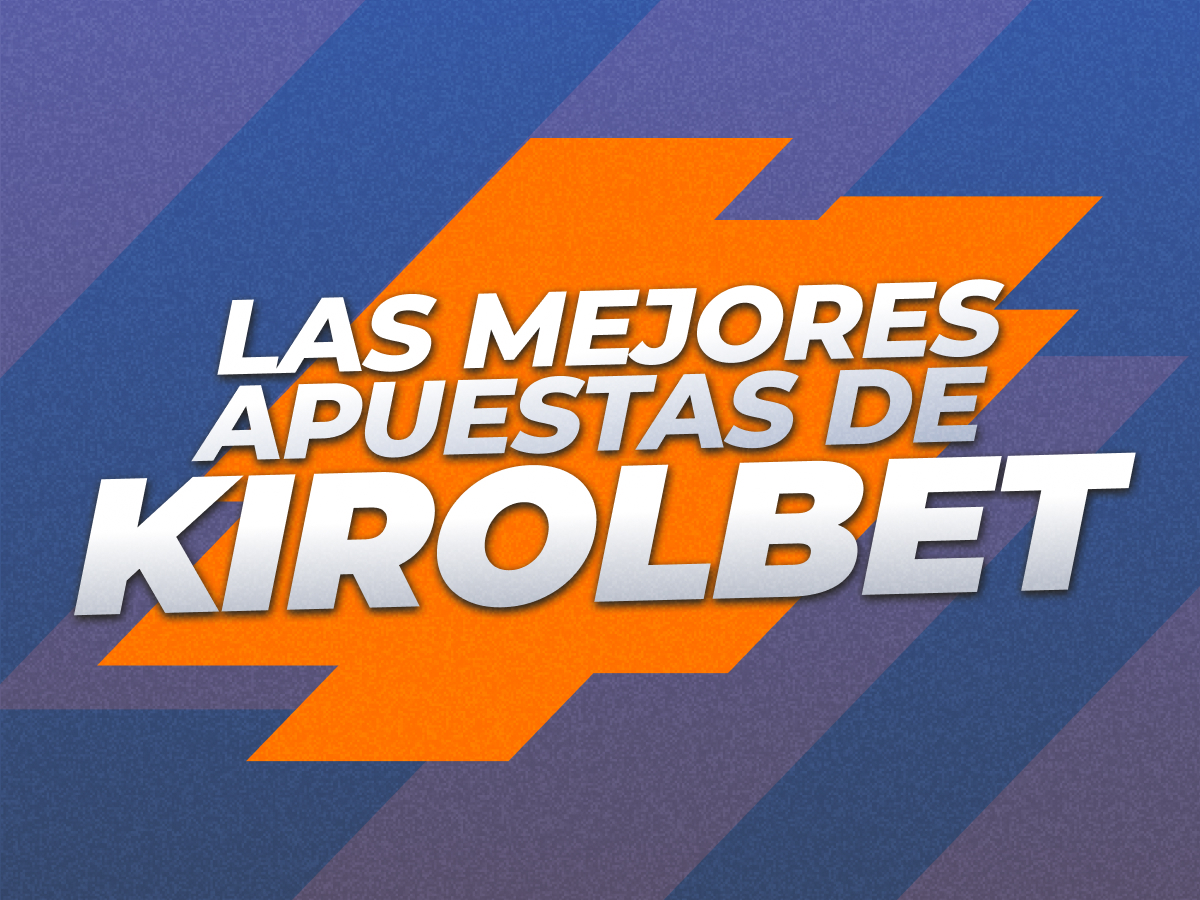 Legalbet.es: Las mejores apuestas de Kirolbet para la Champions League.