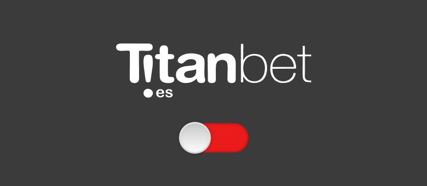 Titanbet.es dejará de operar en España a partir del 14 de Septiembre