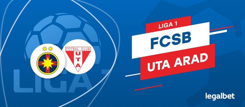 FCSB - UTA: cote la pariuri şi statistici