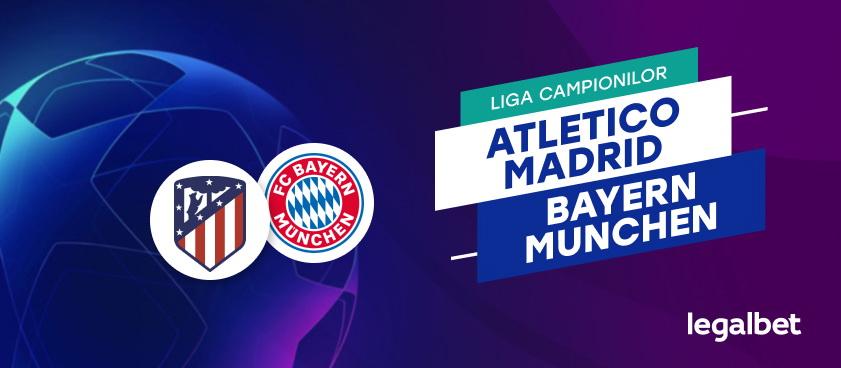 Atletico Madrid - Bayern Munchen: analiza si ponturi pariuri