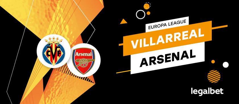 Apuestas y cuotas Villarreal - Arsenal, Europa League 2020/21