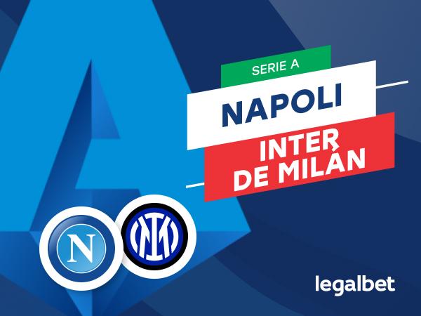 Mario Gago: Apuestas y cuotas Napoli - Inter de Milán, Serie A 2020/21.