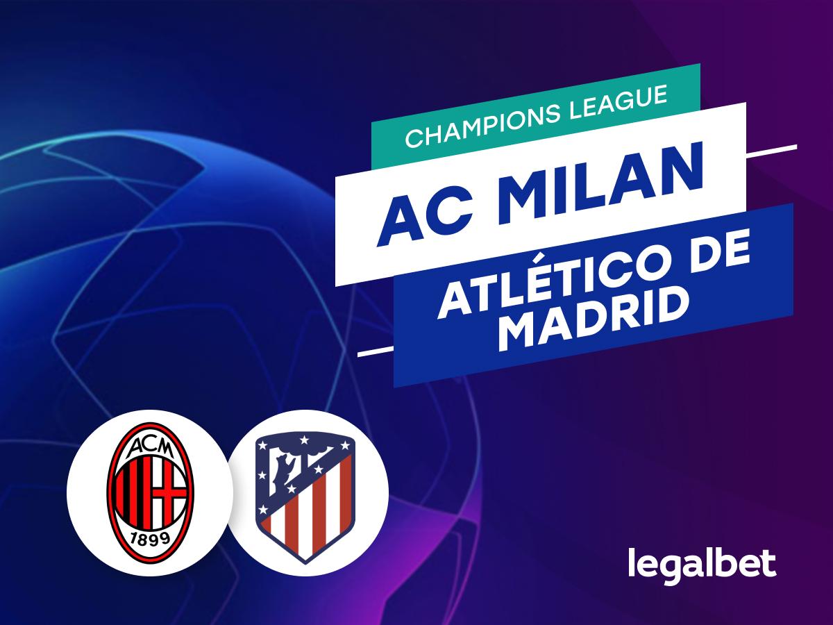 Mario Gago: Apuestas y cuotas AC Milan - Atlético de Madrid, Champions League 2021/22.