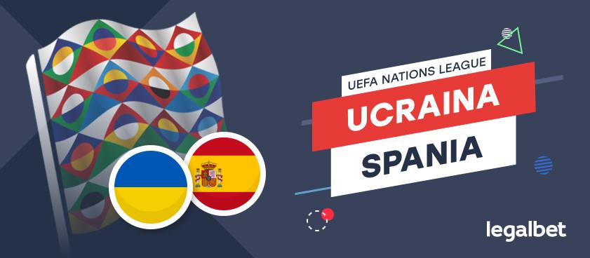 Ucraina - Spania - ponturi pariuri Liga Națiunilor