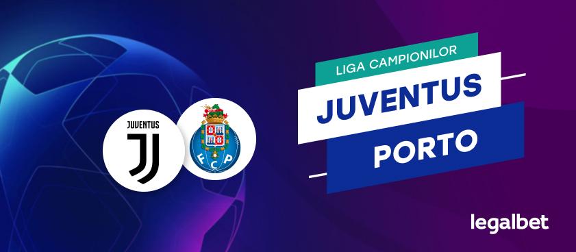Juventus Torino - FC Porto, cote la pariuri, ponturi şi informaţii