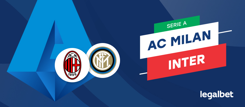 AC Milan - Inter Milano, cote la pariuri, ponturi şi informaţii