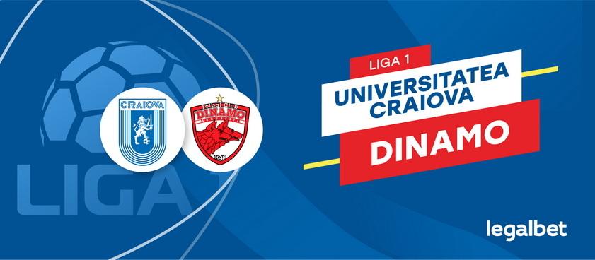 Universitatea Craiova - Dinamo Bucuresti: cote la pariuri si statistici