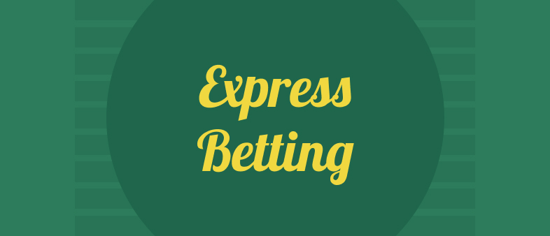 Express betting for beginners