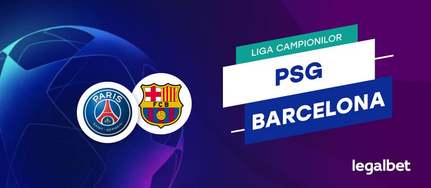 PSG - Barcelona, în Champions League. E posibilă o nouă remontada istorică?