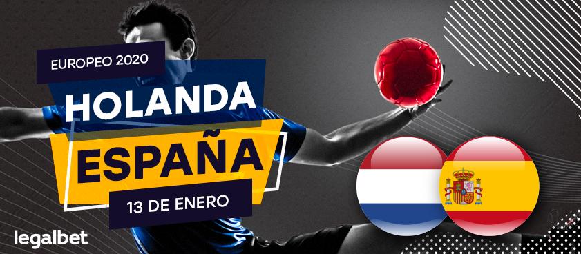España - Holanda: ¿Que apostar en el partido del Europeo de Balonmano?
