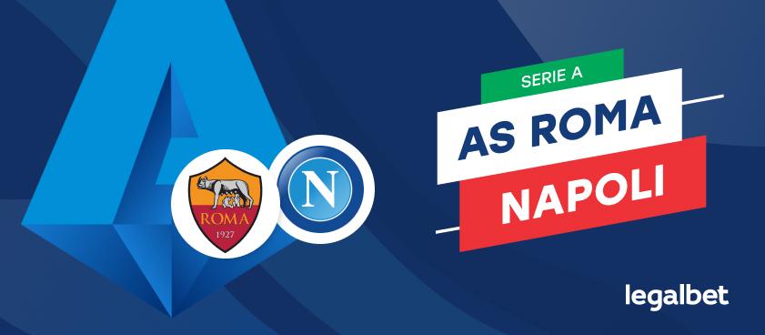 Apuestas y cuotas Roma - Napoli, Serie A 2020/21