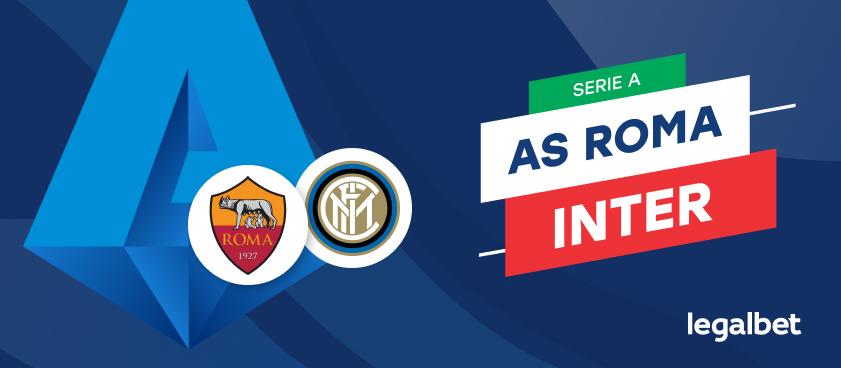 AS Roma - Inter Milano, cote la pariuri, ponturi şi informaţii
