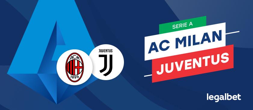 AC Milan  - Juventus, cote la pariuri, ponturi şi informaţii