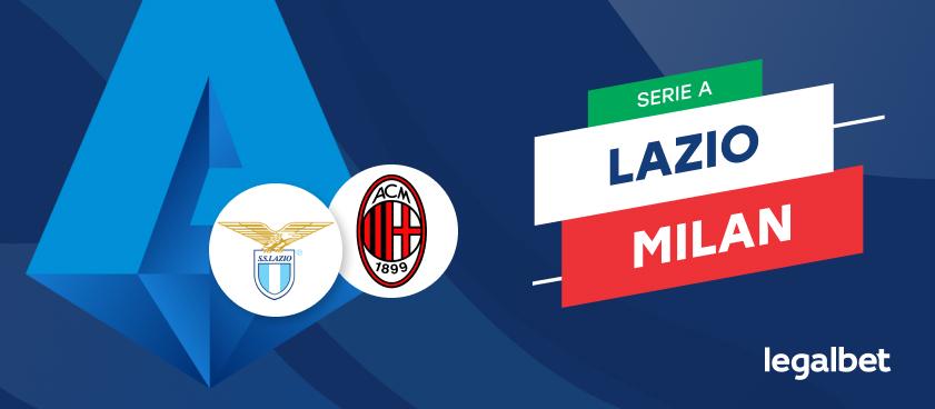 Lazio - AC Milan, cote la pariuri, ponturi şi informaţii
