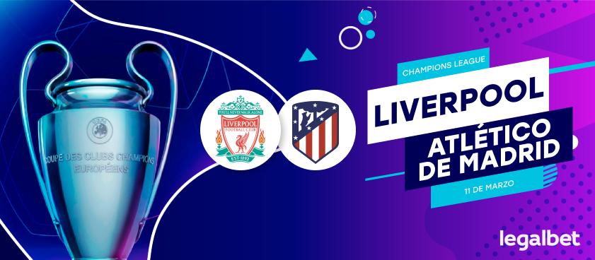 Previa, análisis y apuestas Liverpool - Atlético de Madrid, Champions League 2020