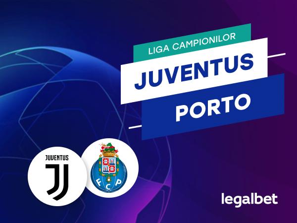 Maraz: Juventus Torino - FC Porto, cote la pariuri, ponturi şi informaţii.