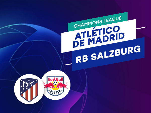 Antxon Pascual: Apuestas y cuotas Atlético de Madrid - RB Salzburgo, Champions League 2020/21.