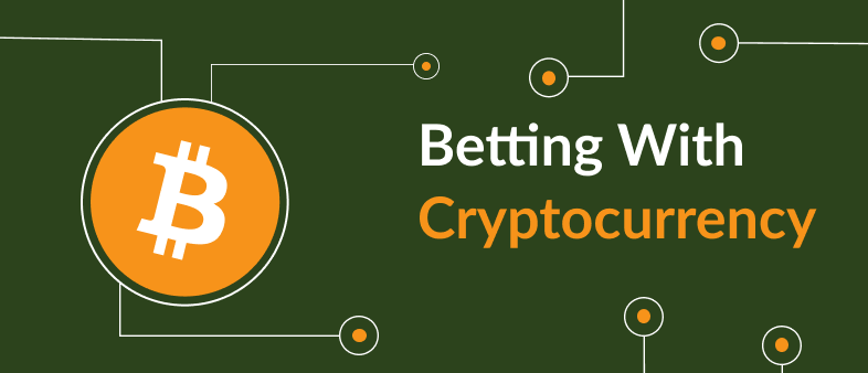 Betting With Cryptocurrency