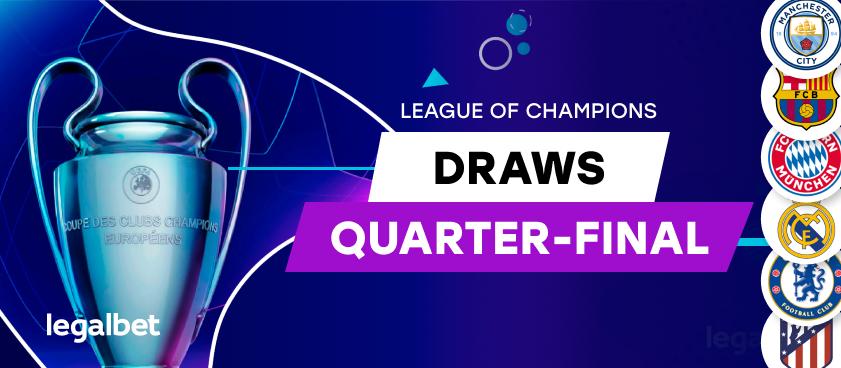 "UEFA Champions League ""Quarter Final"" draws (2019/20)"