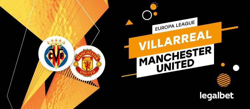 Apuestas y cuotas Villarreal - Manchester United, Europa League 2020/21