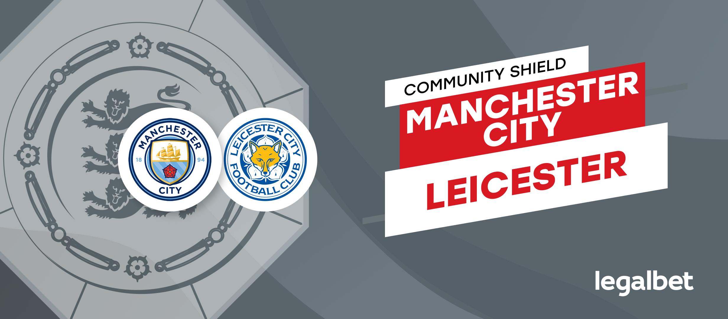 Manchester City - Leicester: apuestas y pronósticos, Community Shield