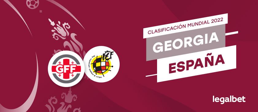 Apuestas y cuotas Georgia - España, Clasificación Mundial 2022