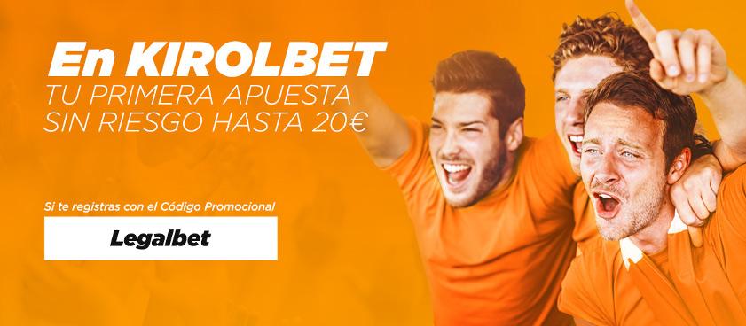 Promoción exclusiva agosto Kirolbet - Legalbet: ¡Tu primera apuesta sin riesgo!