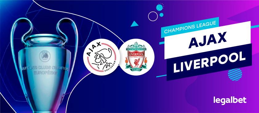 Ajax-Liverpool: analiza, cote, ponturi pariuri