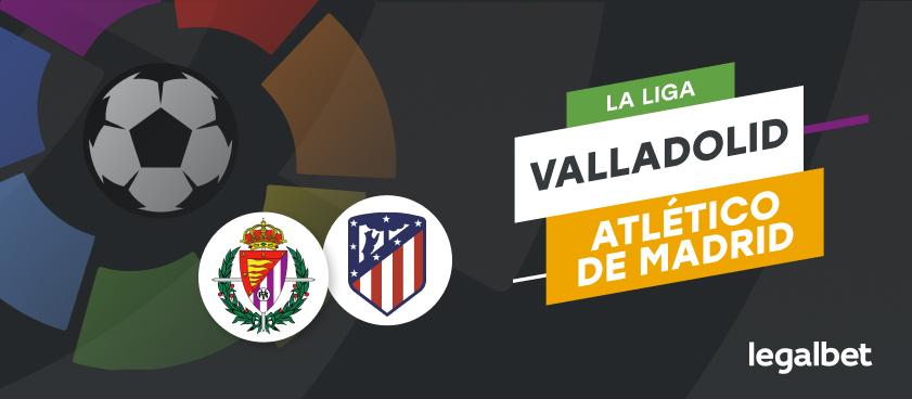 Apuestas y cuotas Valladolid - Atlético de Madrid, La Liga 2020/21