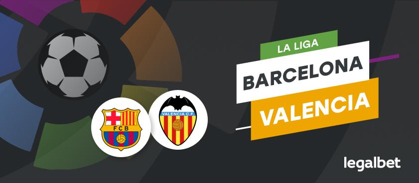 Barcelona - Valencia Ανάλυση αγώνα και προγνωστικά