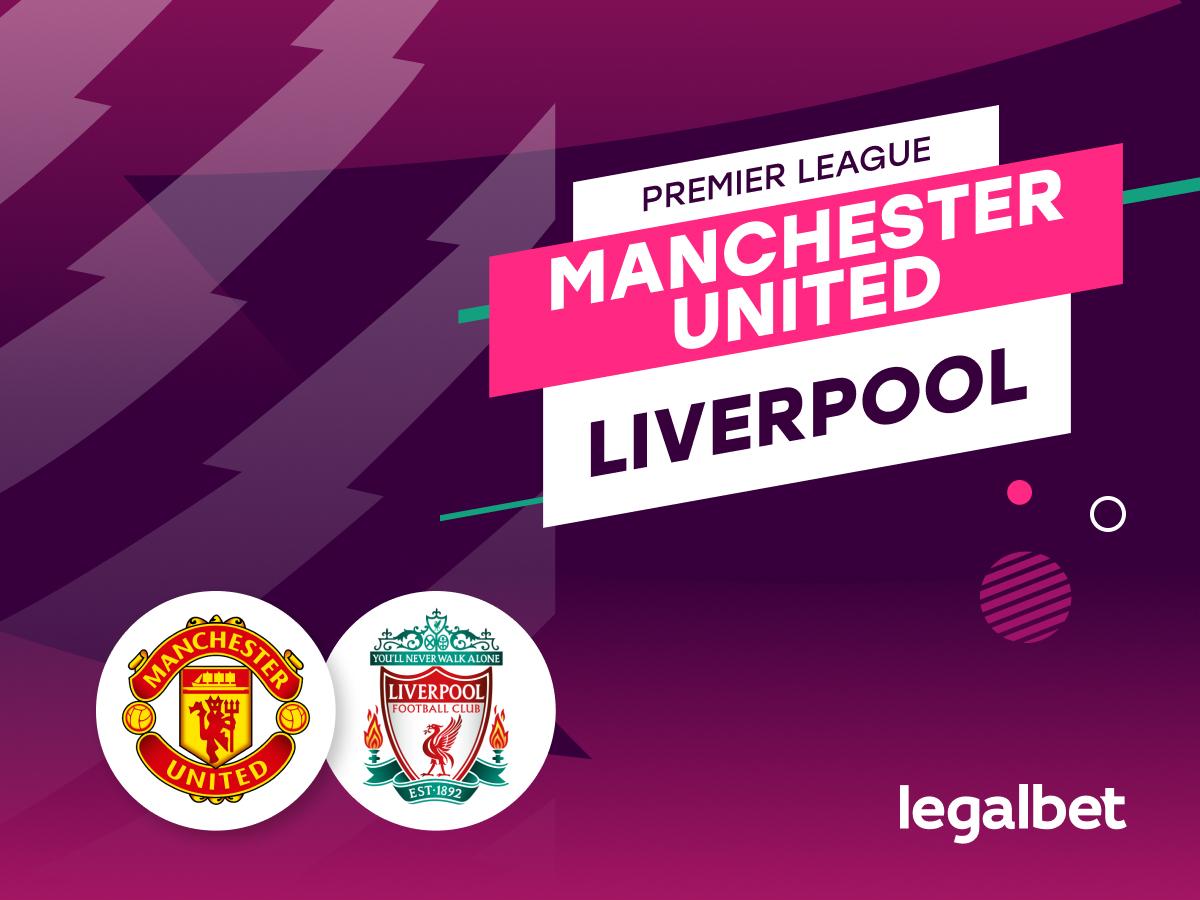 Antxon: Apuestas y cuotas Manchester United - Liverpool.