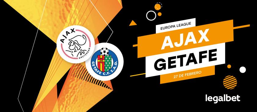 Previa, análisis y apuestas Ajax - Getafe, Europa League 2020