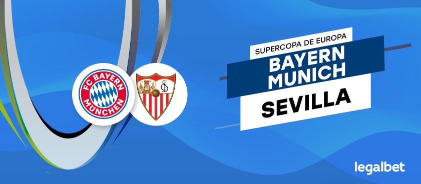 Apuestas y cuotas Bayern Múnich - Sevilla, Supercopa de Europa 2020