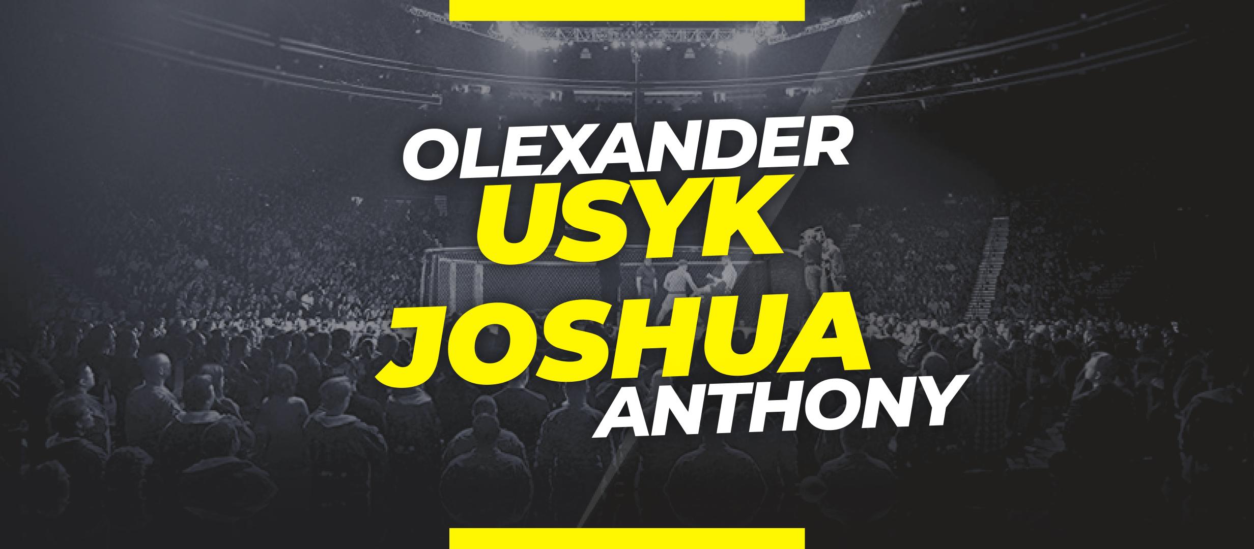 Usyk vs Joshua: Apuestas y cuotas para el combate