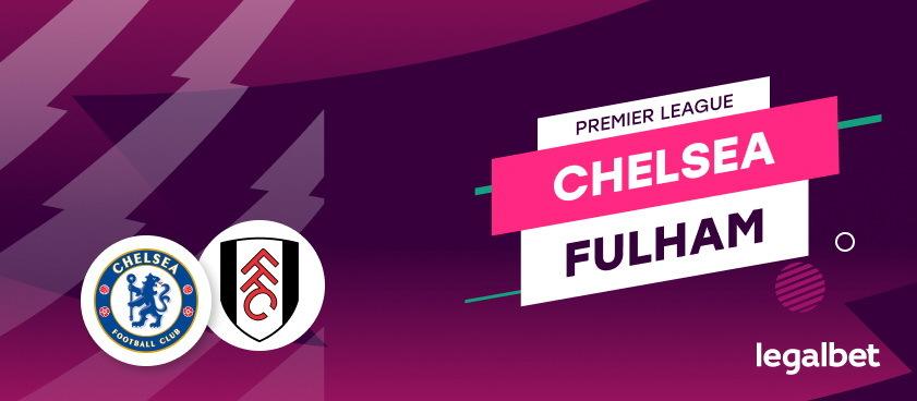 Chelsea- Fulham: analiza, cote, ponturi pariuri