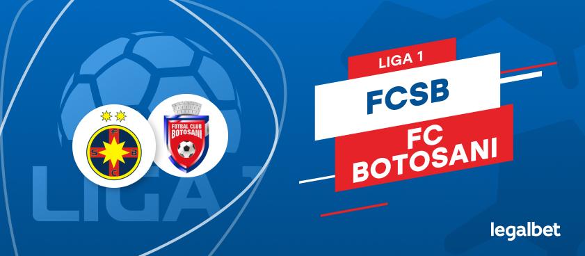 FCSB - FC Botoşani: cote la pariuri şi statistici