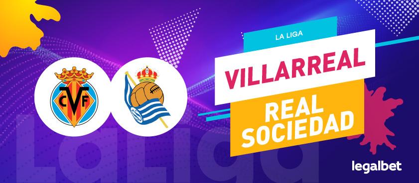 Previa, análisis y apuestas Villarreal - Real Sociedad, La Liga 2020