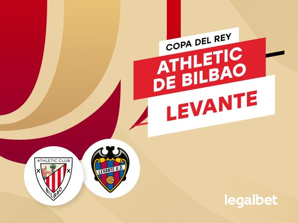 Antxon Pascual: Apuestas y cuotas Athletic de Bilbao - Levante, Copa del Rey 2020/21.