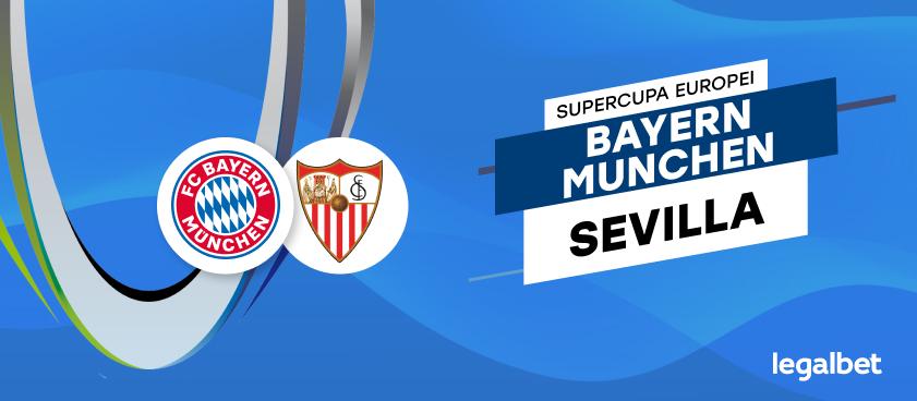 Bayern Munchen vs Sevilla – cote la pariuri, ponturi si informatii