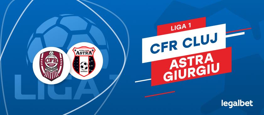 CFR Cluj - Astra Giurgiu: cote la pariuri şi statistici