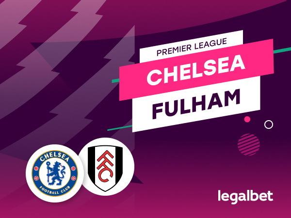 Rafa: Chelsea- Fulham: analiza, cote, ponturi pariuri.