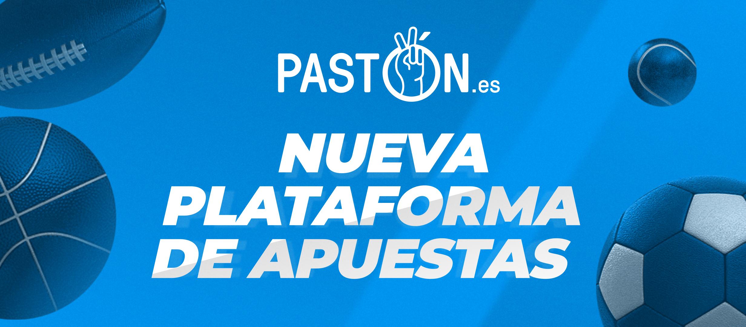 ¿Todavía no has probado la nueva plataforma de apuestas de Pastón?