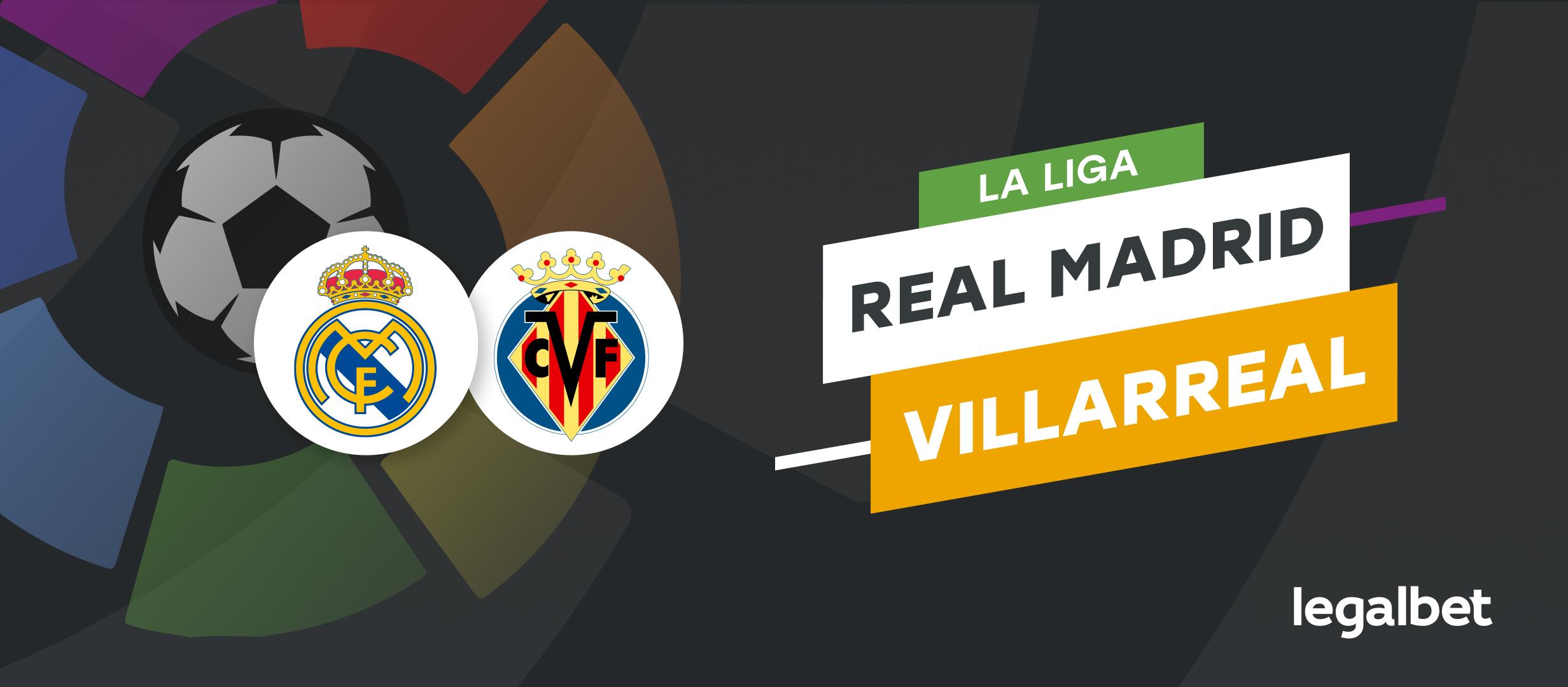 Apuestas y cuotas Real Madrid - Villarreal, La Liga 2021/22