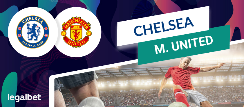 Chelsea - Manchester United: betting odds from bookmakers and match statistics